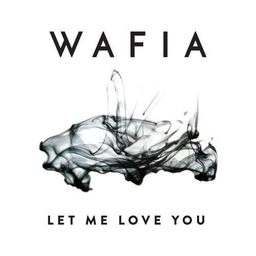 Awesome Let Me Love You By Wafia Music Review Song Ncnpc Chair Design For Home Ncnpcorg